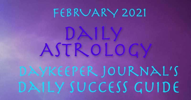 Free Daily Astrology, February 2021, by Crystal Pomeroy