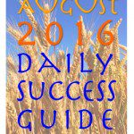 August 2016 Daily Success Guide Astrological Forecast