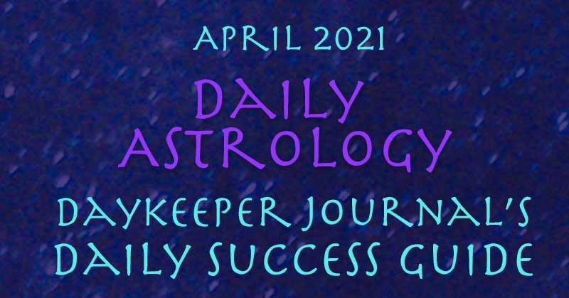 Daily Astrology, Daily Success Guide, April 2020