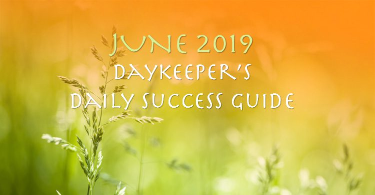 Daily Astrology, June 2019 - Daykeeper's Daily Success Guide