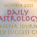 Daily Astrology Forecast, October 2021