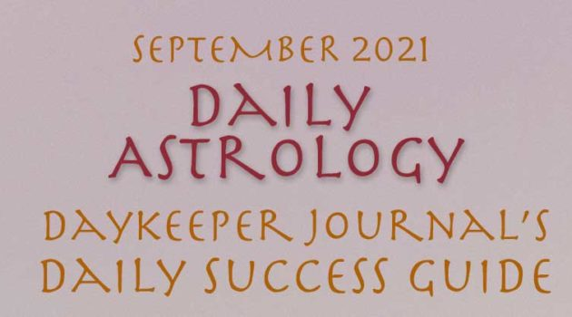 Daily Success Guide Astrology, September 2021