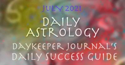 july daily success guide astrological forecast