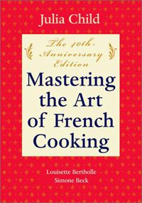 Julia Child, Mastering the Art of French Cooking