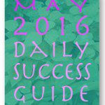 May 2016 Daily Success Astrology Guide