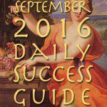 Daily Success Guide Astrological Forecast September 2016